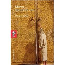 Maroc - Histoire, société, culture