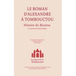 Les manuscrits de TombouctouAlexandre à Tombouctou. Histoire du Bicornu. Le manuscrit interrompu