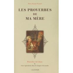 Les proverbes de ma mère - Proverbes du Liban et leurs équivalents dans les langues du monde