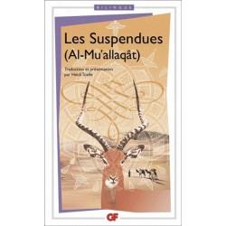 Les suspendues (Al-Mu'allaqât)(  Edition Bilingue)