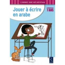 Jouer à écrire en arabe à partir de 7 ans - comme une récréation