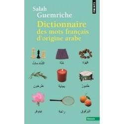 Dictionnaire des mots français d'origine arabe (et turque et persane)