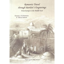 Romantic Travel Through Bartlett's Engravings from Europe to the Middle Eas