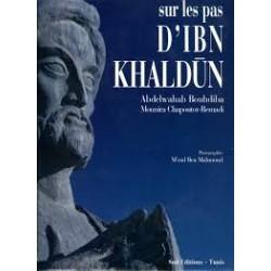 Sur les pas d'Ibn Khaldun