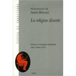 La religion discrète, croyances et pratiques spirituelles dans l'islam shi'ite.