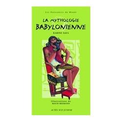 La mythologie babylonienne