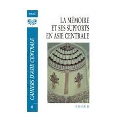 La Mémoire et ses supports en Asie centrale