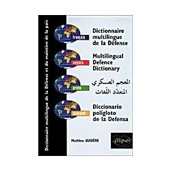 Dictionnaire multilingue de la défense et du maintien de la paix français - anglais - arabe - espagnol