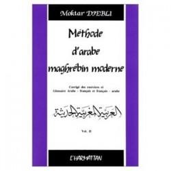 Méthode d'arabe maghrébin moderne . [vol. 2]