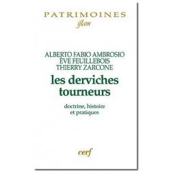 Les Derviches tourneurs Doctrine, histoire et pratiques