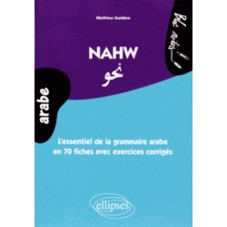 Nahw - l'essentiel de la grammaire arabe en 80 fiches