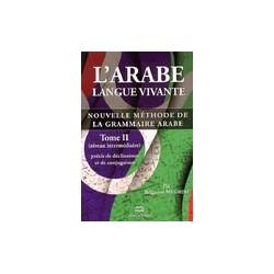 Arabe langue vivante : nouvelle méthode de grammaire arabe INTERMÉDIAIRE