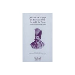 Journal de voyage en Europe (1873) du Shâh de Perse