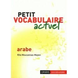 Petit vocabulaire actuel arabe