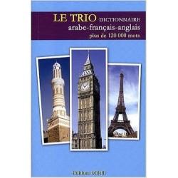 Le Trio - Dictionnaire trilingue arabe-français-anglais