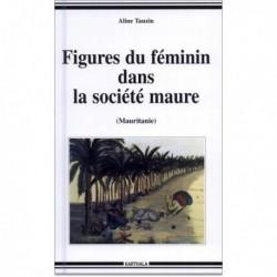 Figures du féminin dans la société maure