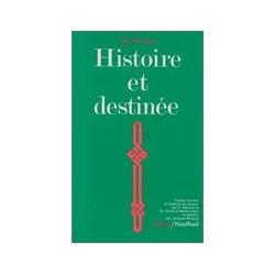 Histoire et destinée