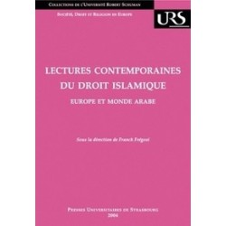 Lectures contemporaines du droit islamique : Europe et monde arabe