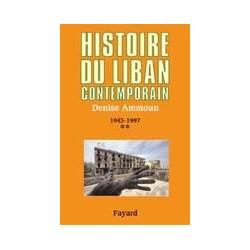 Histoire du Liban contemporain1943-1990t. 2