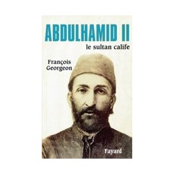 Abdulhamid II le sultan calife