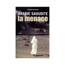 Arabie saoudite La menace