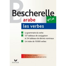 Bescherelle - Les verbes arabes, version bilingue arabe/français