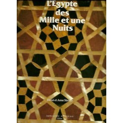 L'Égypte des Mille et une nuits