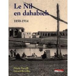 Le Nil en dahabieh : 1850-1914