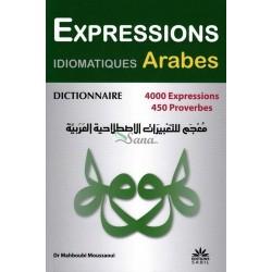 Dictionnaire des expressions idiomatiques arabes - 4000 expressions et proverbes (Broché)