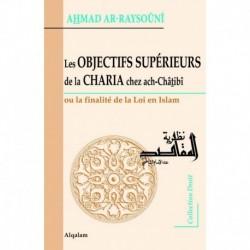 Les Objectifssupérieurs de la Charia chez ach-Châtibî