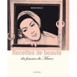 Recettes de beauté des femmes du Maroc -