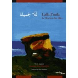 Lalla J'mila - Le rocher des filles (Broché) Edition bilingue français-arabe