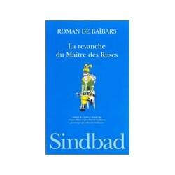 Roman de Baibars-8 - La revanche du maître des ruses