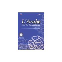 L'arabe pour les francophones (livres + cd audio)