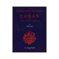 Les Commentaires Ésotériques du Coran  d'après Qâshânî
