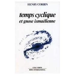 Temps cyclique et Gnose ismaélienne
