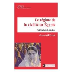 Le Régime de la civilité en Égypte Public et réislamisation