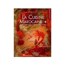 La cuisine marocaine + Algérie, Tunisie, Liban, France, Italie, Espagne, Grèce