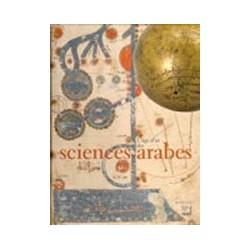 Les Sciences arabes VIIIe-XVe siècle