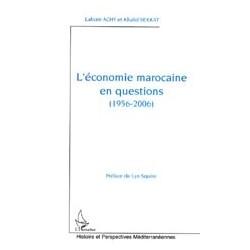 L'économie marocaine en qustions(1956-2006)