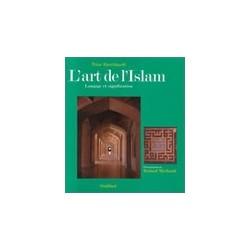 L'art de l'Islam - Langage et signification