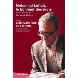 Mohamed Leftah ou le bonheur des mots