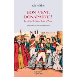 Bon vent, Bonaparte ! - Le siège de Saint-Jean-d'Acre