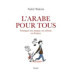 hnologie › Sociologie › Ouvrages généraux   L'arabe pour tous - Pourquoi ma langue est taboue en France