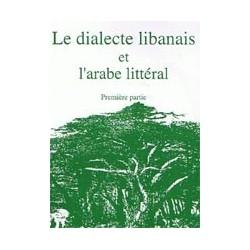 Le dialecte libanais et l'arabe littéral  T1(livre+CD)