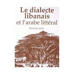 Le dialecte libanais et l'arabe littéral 2v(livre+CD)