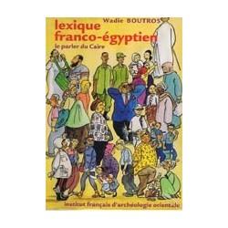 Lexique franco-égyptien le parle du Caire