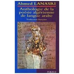 Anthologie de la poésie algérienne de la langue arabe