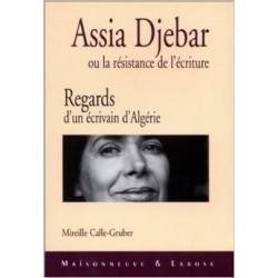 Assia Djebar ou la résistance de l'écriture