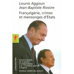 Françalgérie, crimes et mensonges d'États Histoire secrète, de la guerre d'indépendance à la « troisième guerre » d'Algérie